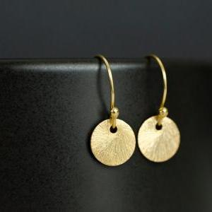 Gold Brushed Coin Earrings. 24k Vermeil Brushed Round Tiny Disc , Geometric, Simple, Minimalist Jewelry